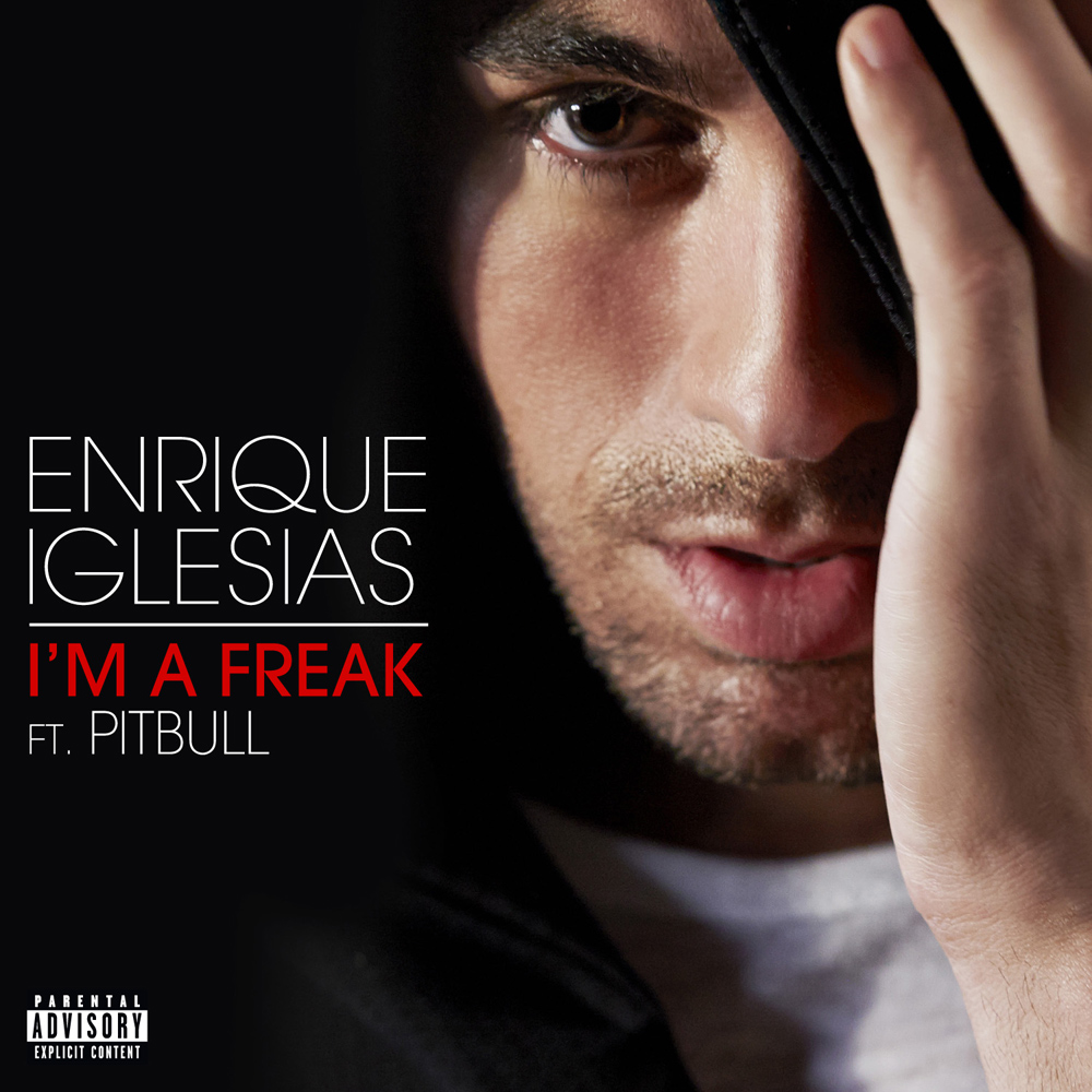 Enrique Iglesias – I´m A Freak (Feat. Pitbull)