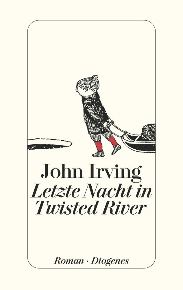 John Irving – Letzte Nacht in Twisted River