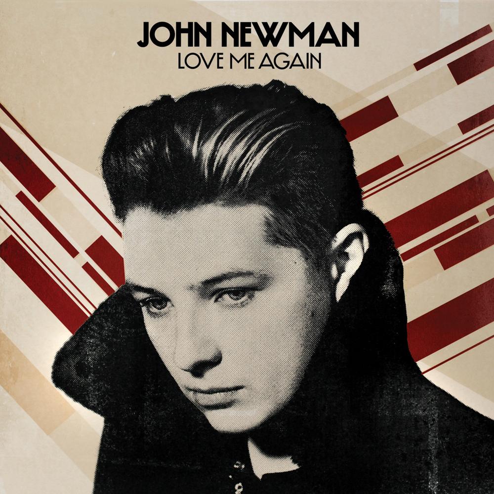 John Newman – Love Me Again
