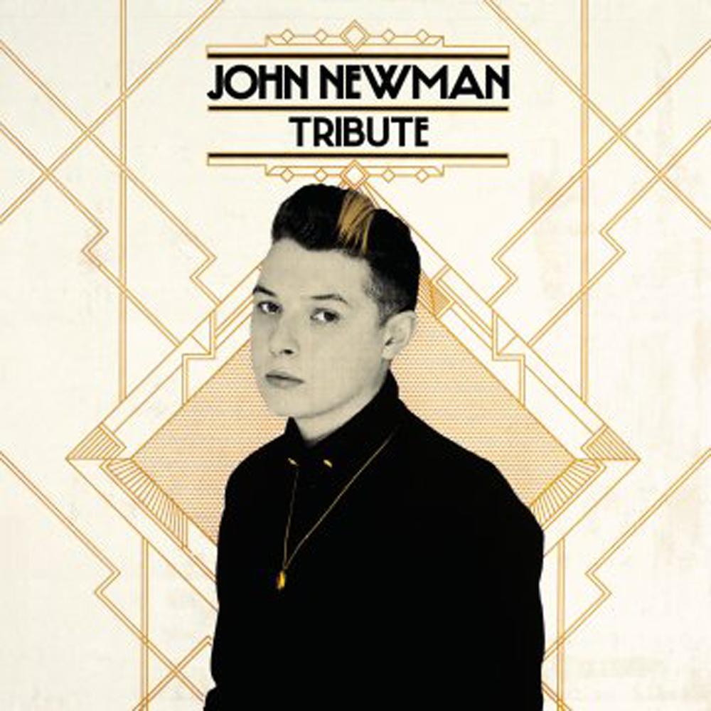 John Newman – Tribute