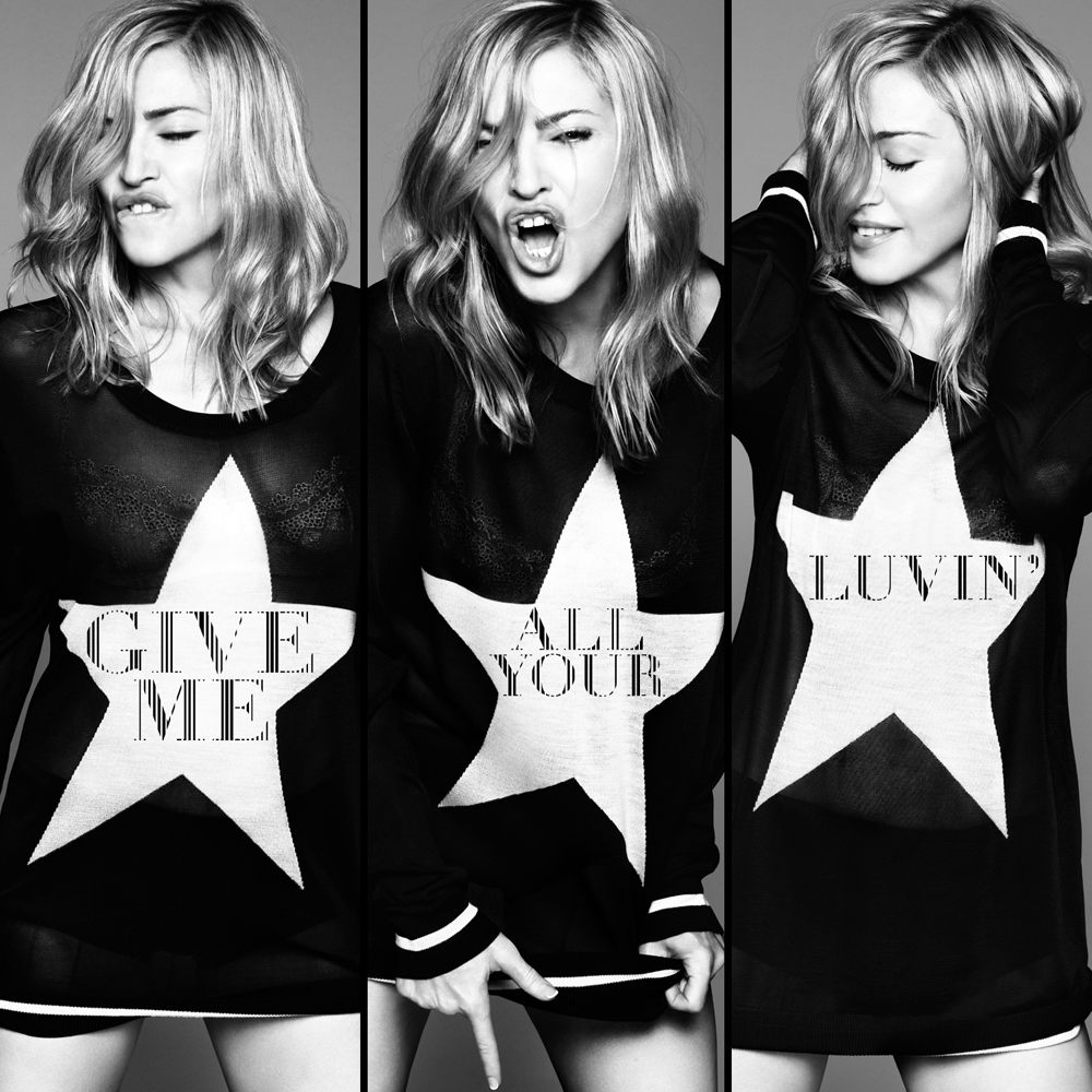 MADONNA  – Give Me All Your Luvin´