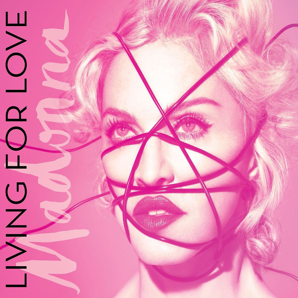 MADONNA  – Living For Love