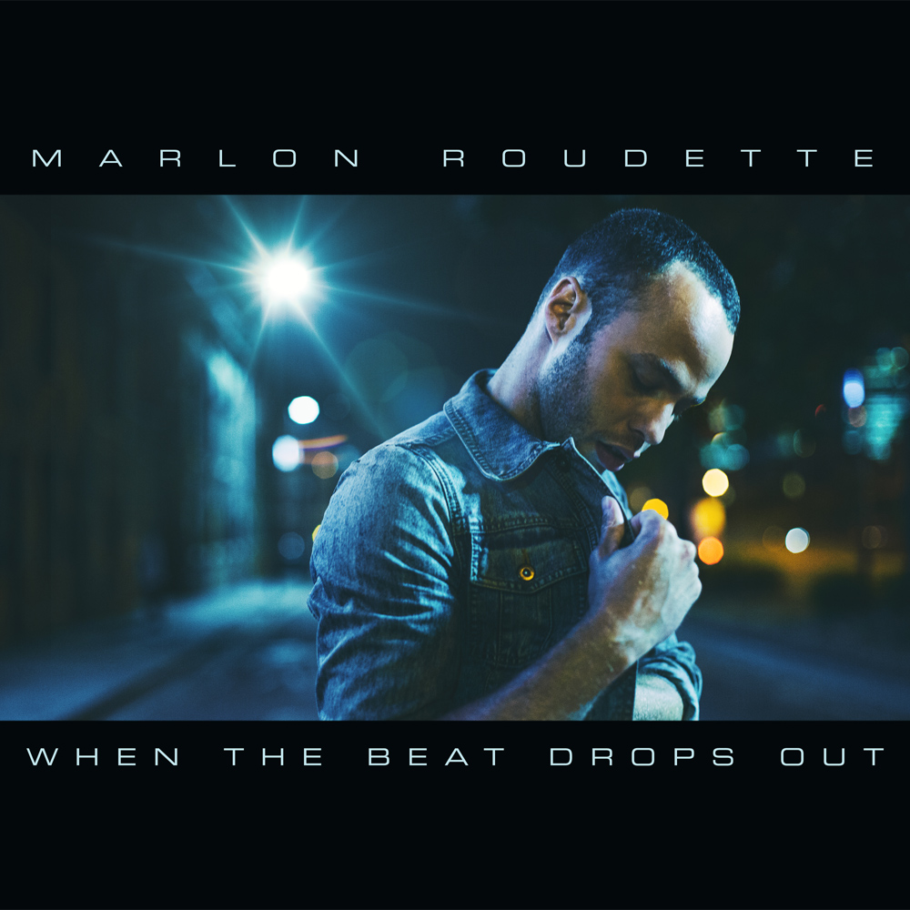 Marlon Roudette – When The Beat Drops Out