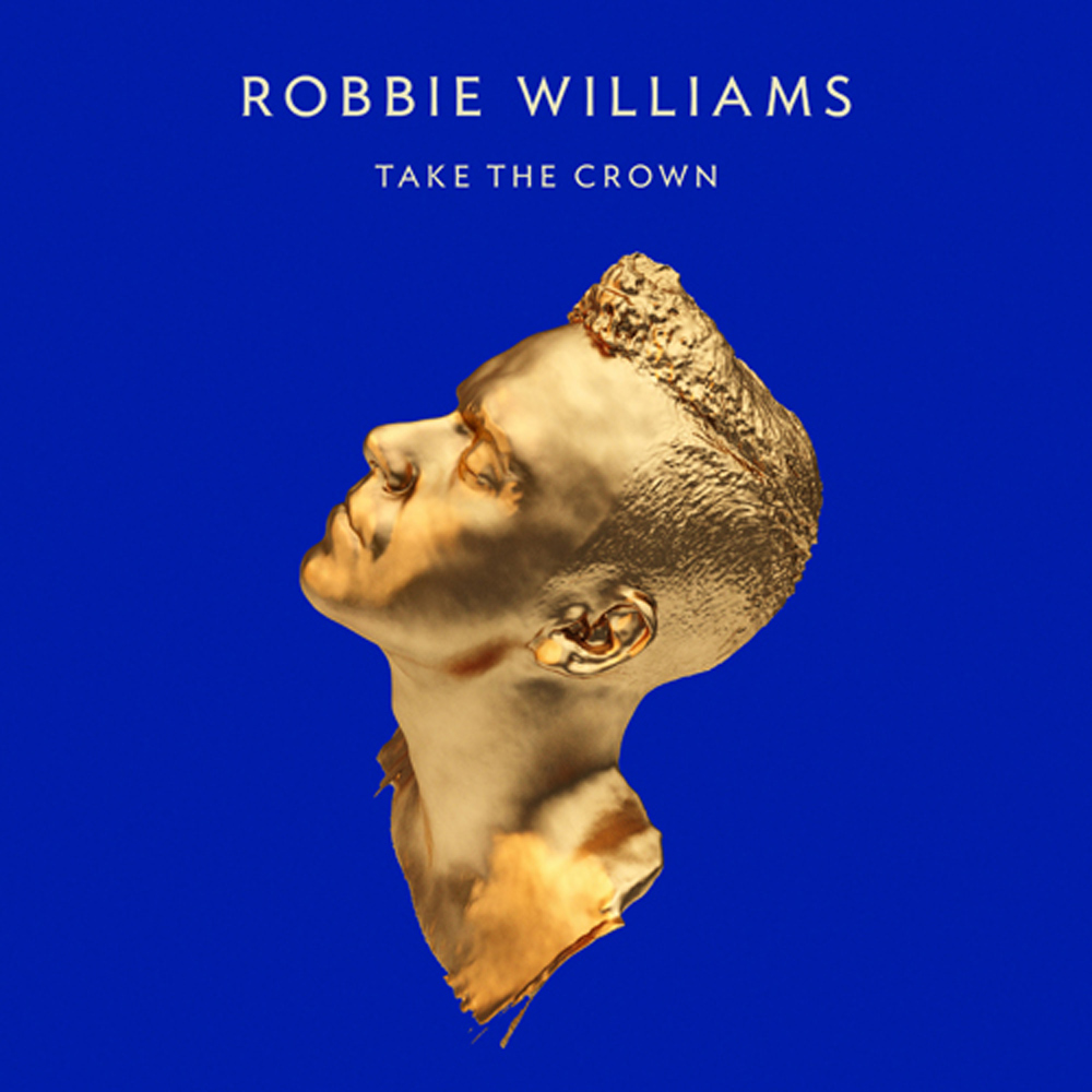 Robbie Williams – Take The Crown