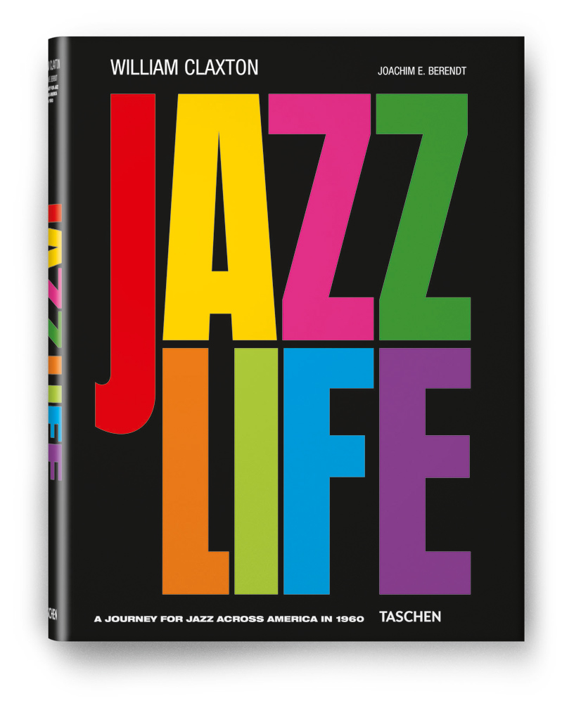 TASCHEN – William Claxton. Jazzlife