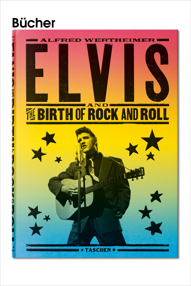 "TASCHEN – ""Alfred Wertheimer. Elvis and the Birth of Rock and Roll"""